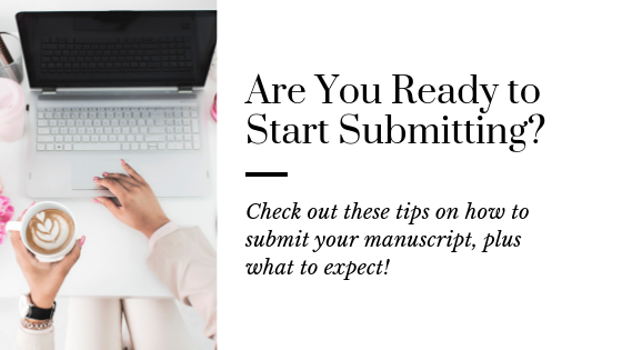 How to Know it's Time to Submit Your Manuscript