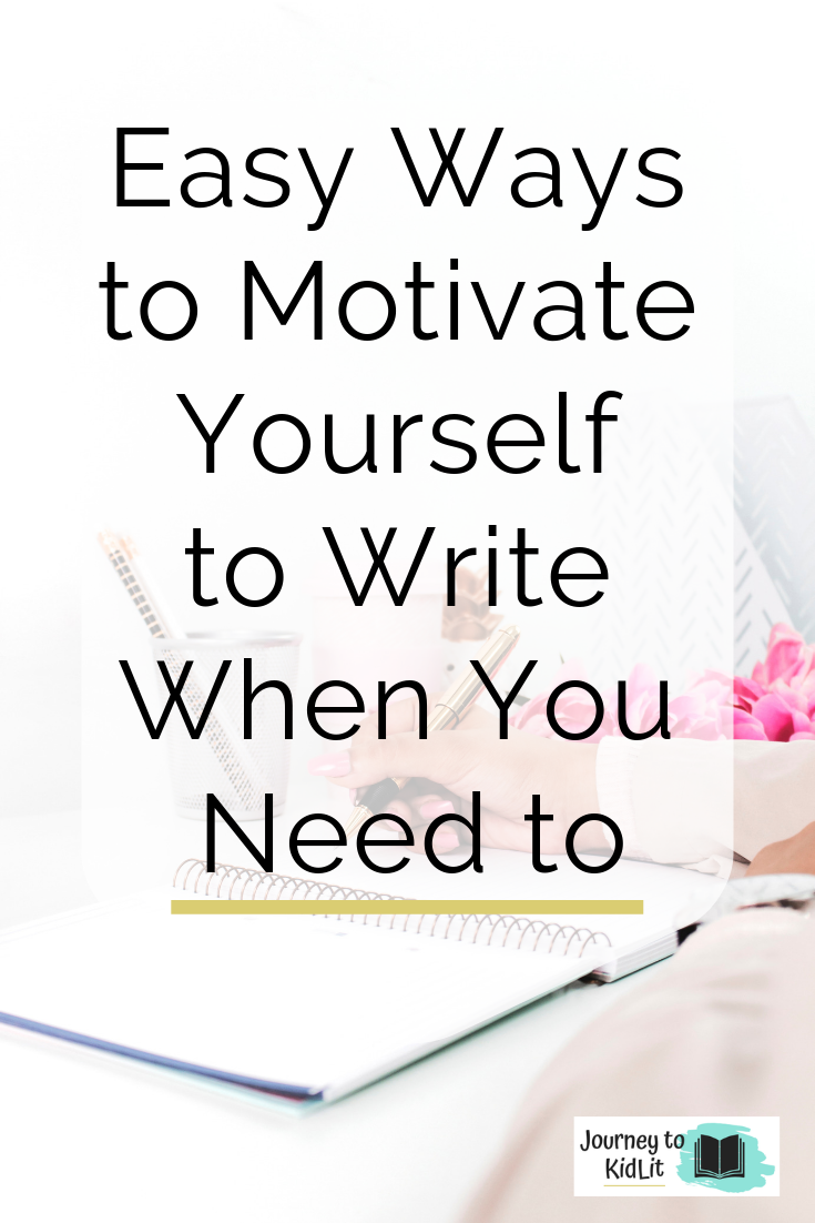 Motivate Yourself to Write Today
