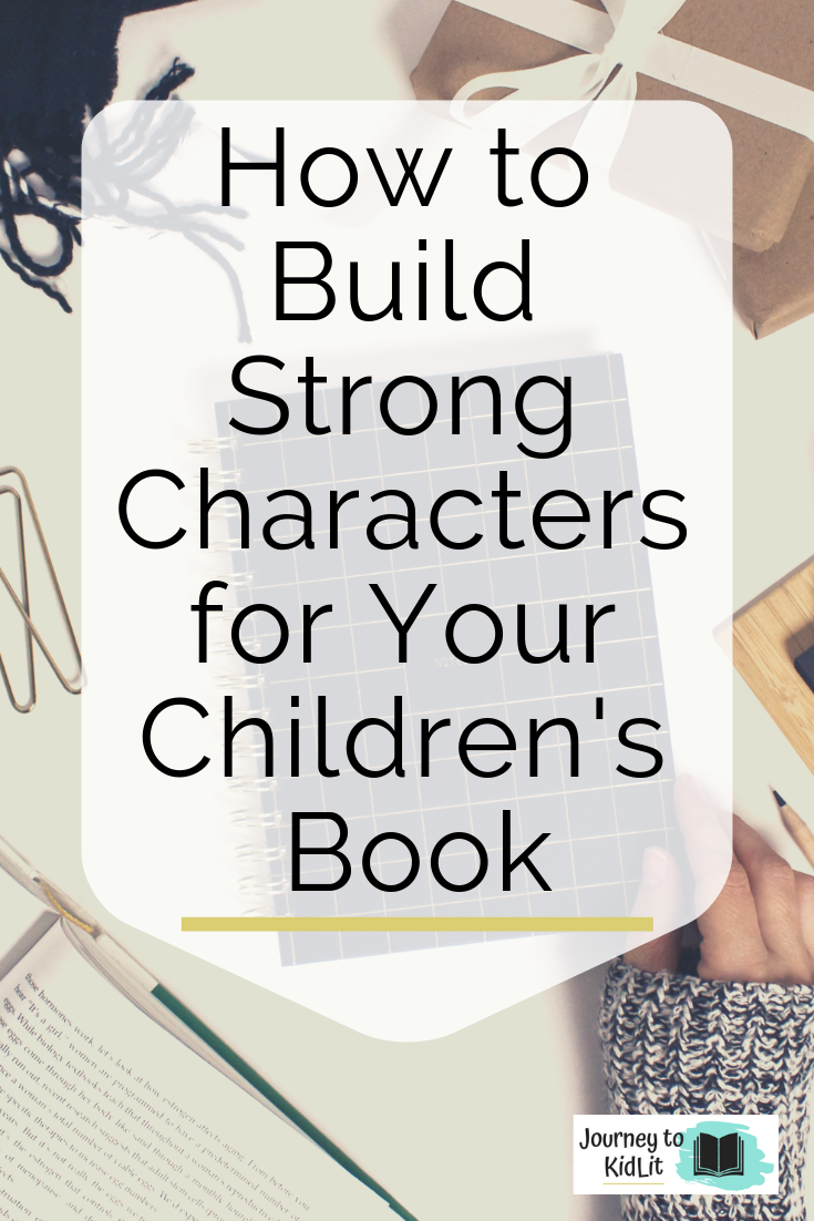 Build Strong Characters for Your Children's Books