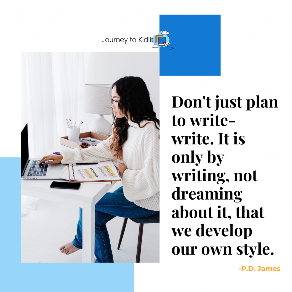 Writing Quotes | PD James | Motivate Yourself to Write Today | Quotes to Motivate You to Write | How to Motivate Yourself to Write | Writing Tips when You Need Motivation | Quotes on Writing | Quotes for Writers | Writer Quotes
