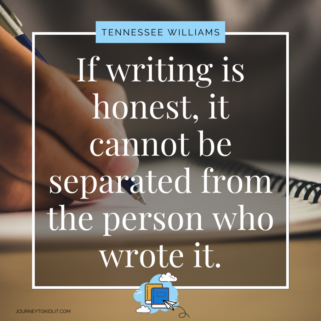 Writing Quotes Tennessee Williams | Motivate Yourself to Write Today | Quotes to Motivate You to Write | How to Motivate Yourself to Write | Writing Tips when You Need Motivation | Quotes on Writing | Quotes for Writers | Writer Quotes