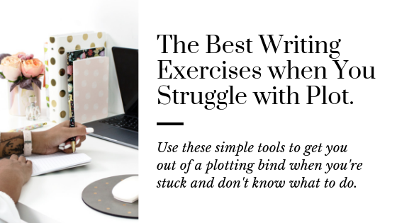 Best Writing Exercises for forming Your Plot | Writing Exercises for Plot | Writing Tips for Plot | How to Write Plot | Exercise to Write a Better Plot | Plot Writing Made Easy | Simple Tips to Improve Your Plot | Plot Tips | Tips for Writers