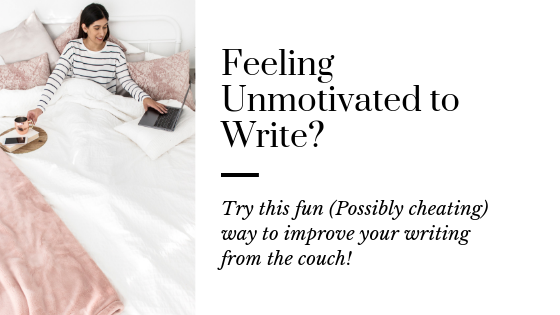 This Lazy Day Activity is the Secret to Improve Your Writing