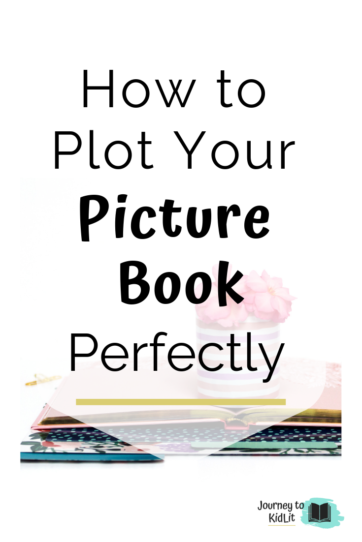 Plot Your Picture Book perfectly