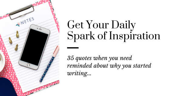 35 Quotes for Writers When You Need Inspiration