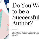 5 Things You Need to be a Successful Children's Author