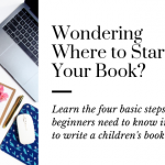 All You Need to Know to Write a Children's Book