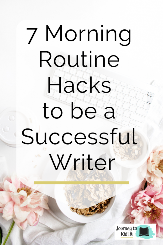 Morning Routine Hacks for Writers | How to be Productive in the Morning for Writers | Increased Writing Productivity | Productivity Tips for Writers | Daily Routine for Writers | Daily Morning Rituals for Writers