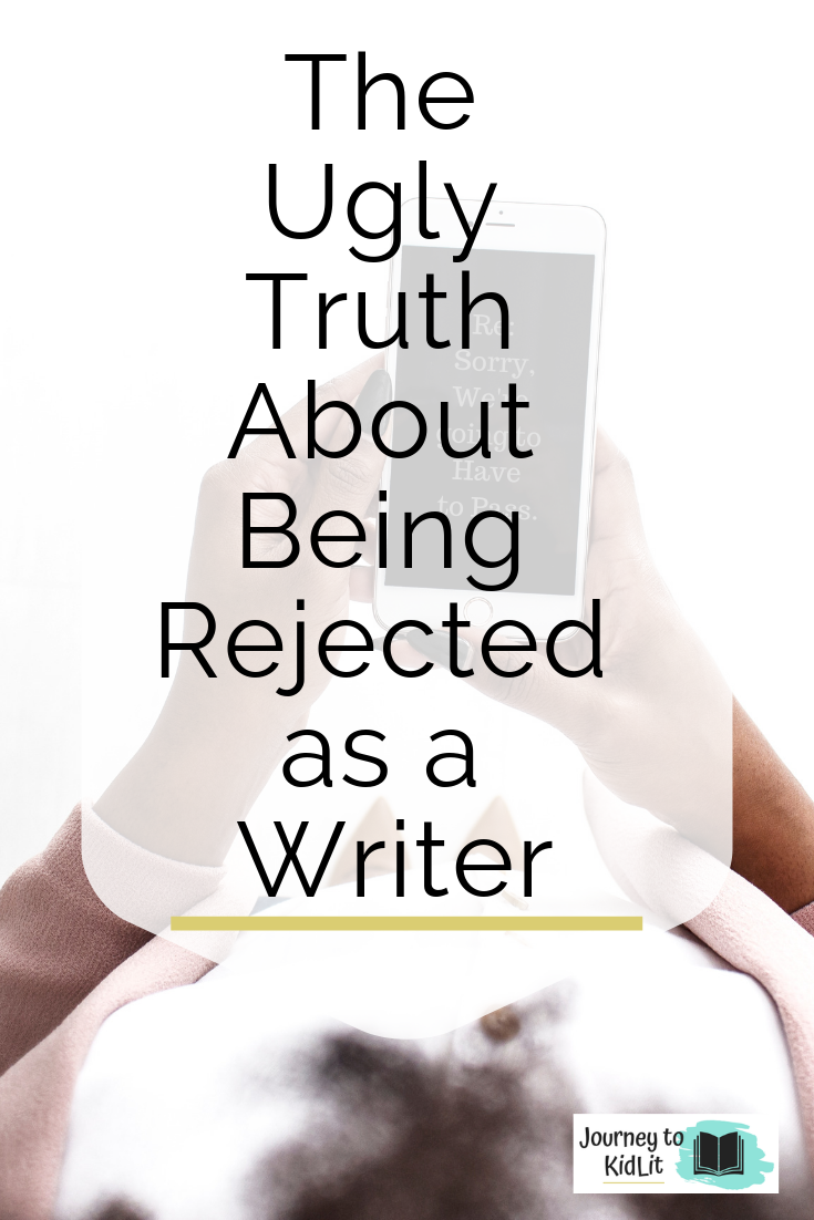 Truth about being Rejected as a Writer