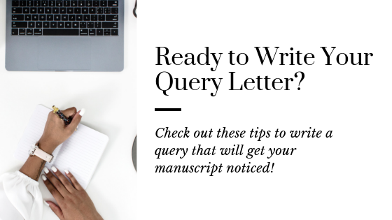 How to Write a Query Letter | Query a Literary Agent | Write a Good Query | Query Writing Tips | Tips for Your Query Letter