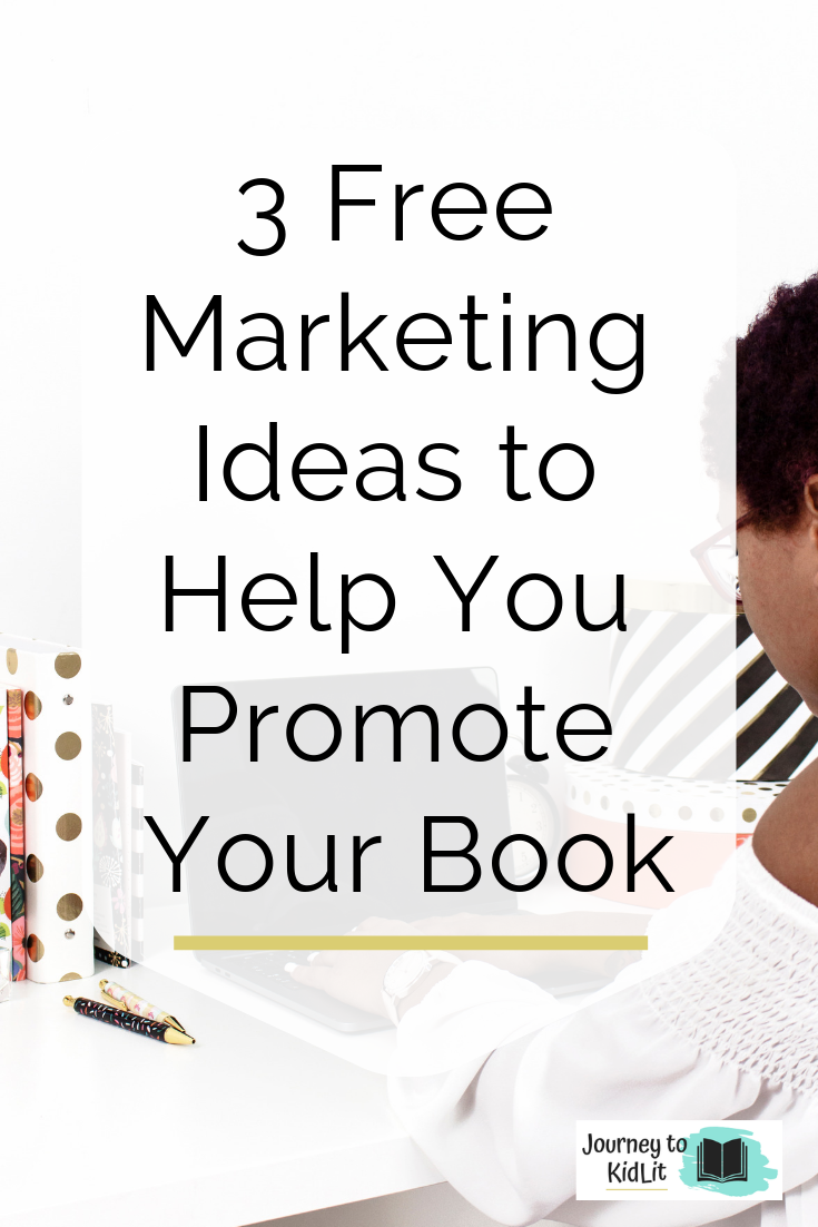 Free Marketing Ideas to Help Promote Your Book | How to Promote Your Book for Free