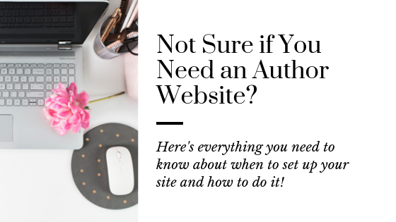 The Complete Guide on Author Websites all Writers Need