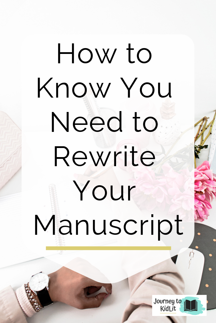 When to Know You Need to Rewrite Your Manuscript   Publishing Tips for Writers