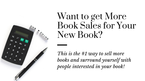 The #1 Thing all Authors Need to Sell More Books