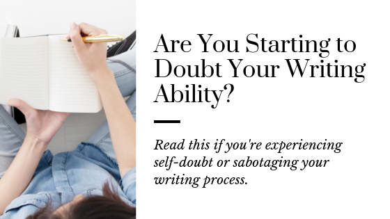 Author with self doubt | How to deal when you doubt your writing