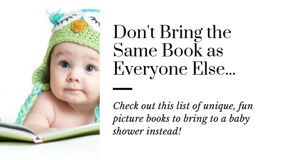 15 Unique Picture Books that Make the Best Baby Shower Gifts