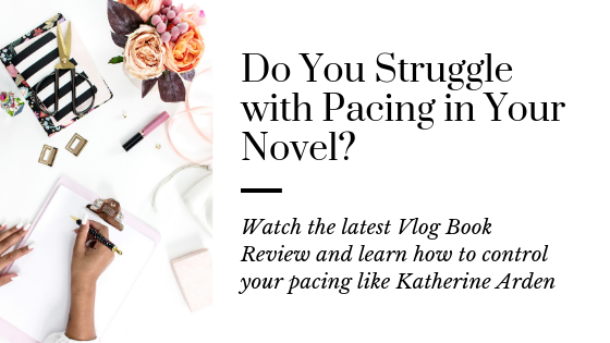Control Your Pacing with this Tip | Learn How to Write Your Novel