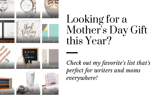 Mother's Day Gift Guide for the Writer You Love