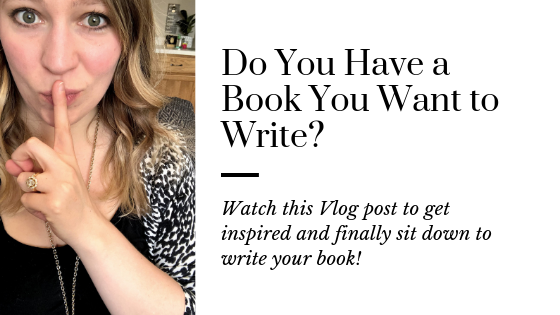 You just need to write your book | Tips to encourage you to write