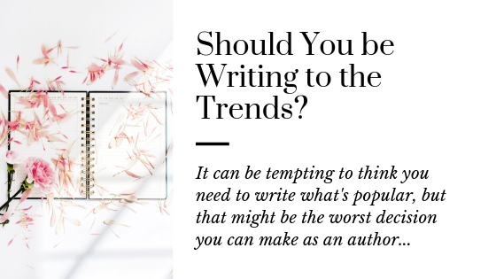 Write the Book You Want | Don't follow Writing Trends