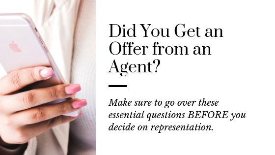 Important Questions to Ask an Agent offering to represent you