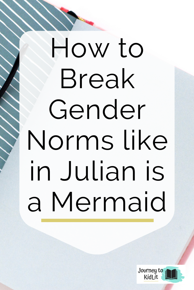 Break Gender Norms in a Picture Book | review of Julian is a Mermaid