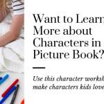 How to Write Characters that Kids Love