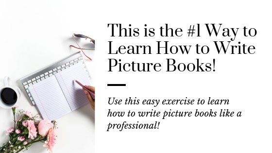 The Best Way to Learn How to Write a Picture Book