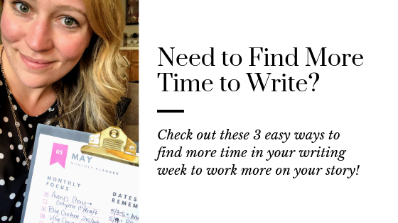 Top 3 Ways to Make the Most of Your Writing Week