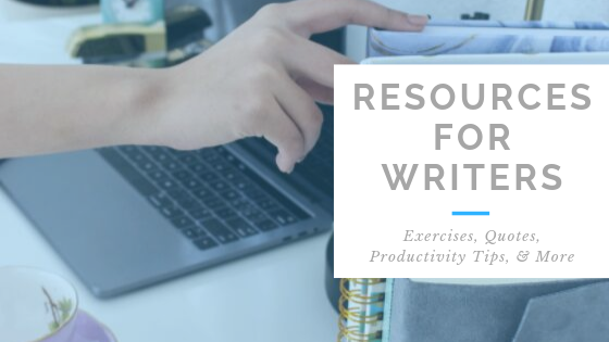Resources for Writers | Plotting Exercises | Quotes for Writers