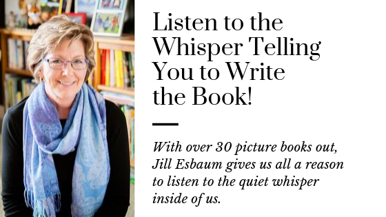 From Quiet Whisper to Published Picture Book Author Jill Esbaum