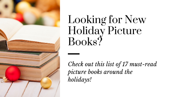 17 Holiday Picture Books that make Perfect Stocking Stuffers