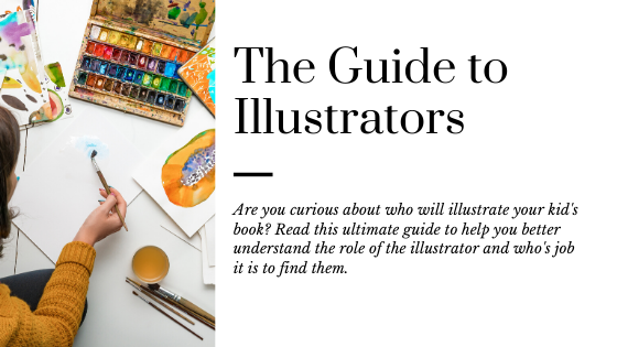 The Ultimate Guide to Illustrators for KidLit Writers