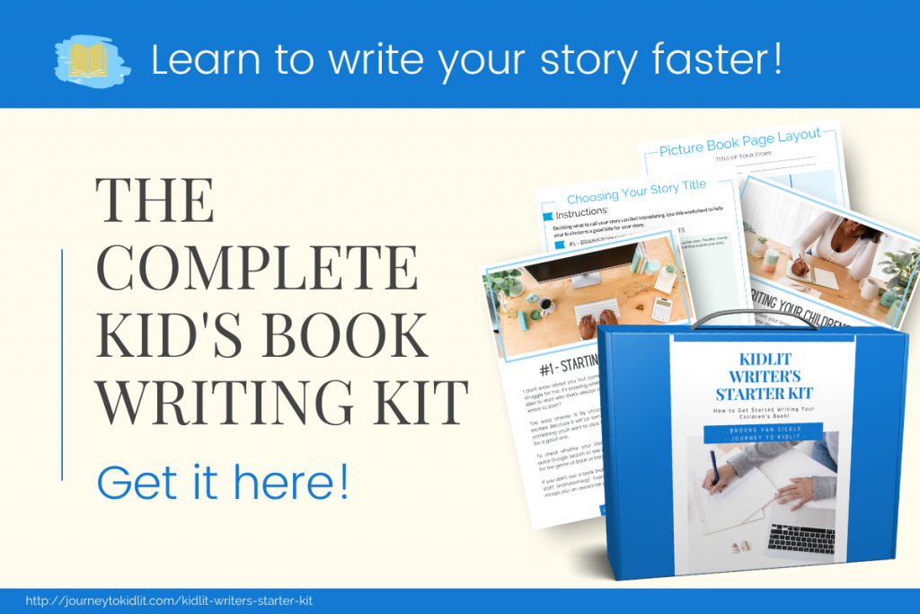 The Kidlit Writer's Starter Kit   How to Write a Complete Children's Book