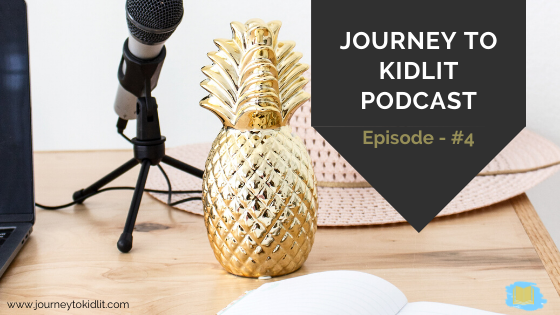Should you self publish a book | journey to kidlit podcast episode 4