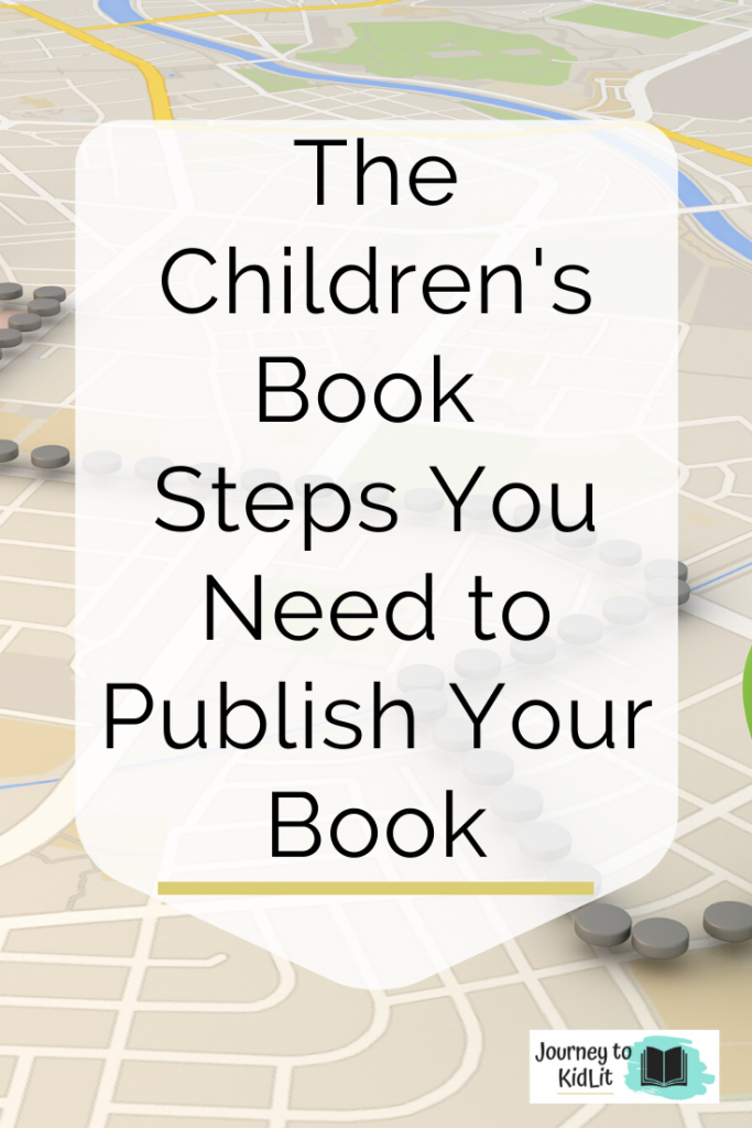 The Children's Book Steps to Publishing | Kid's Book Publishing Roadmap