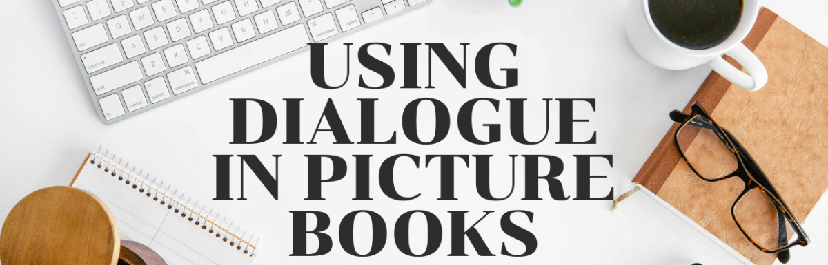 Writing Dialogue in Picture Books