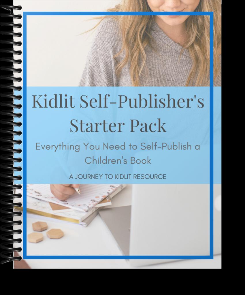The Kidlit Self Publisher's Starter Pack | Journey to Kidlit