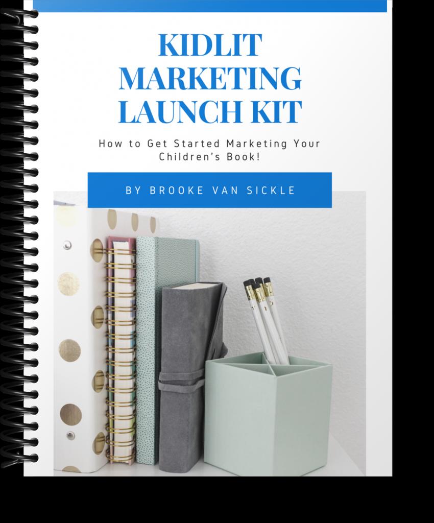The Kidlit Marketing Launch Kit | Journey to Kidlit