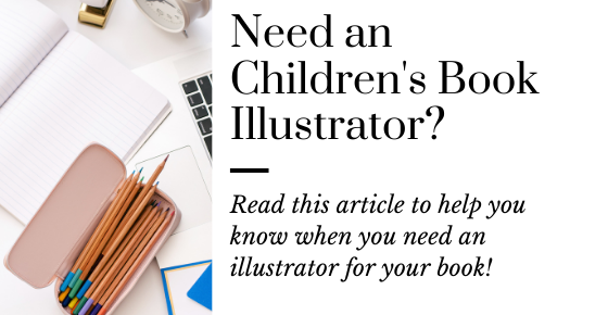 When You Need an Illustrator for Your Children's Book