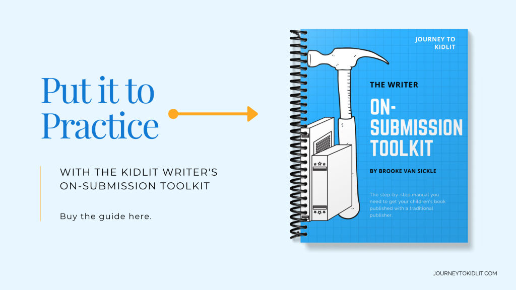 Writer On-Submission Toolkit | Guide to Children's Book Publishing