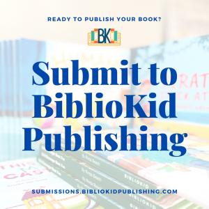 Submit to BiblioKid Publishing