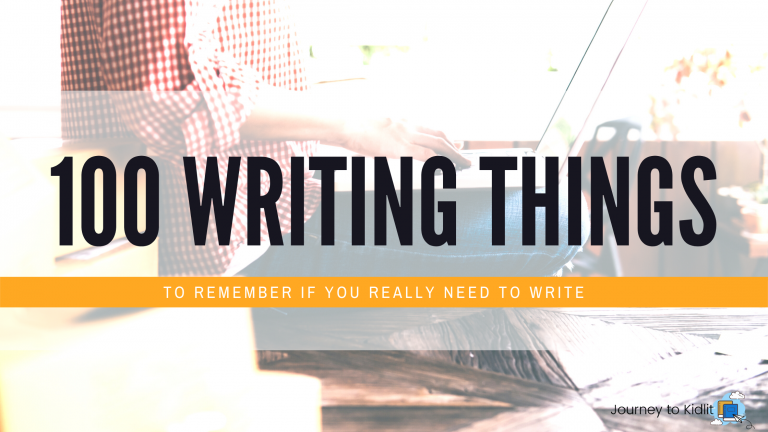 100 Things to Remember if You Need to Write